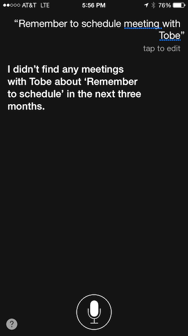 """I didn't find any meetings with Tobe about 'Remember to schedule' in the next three months."""