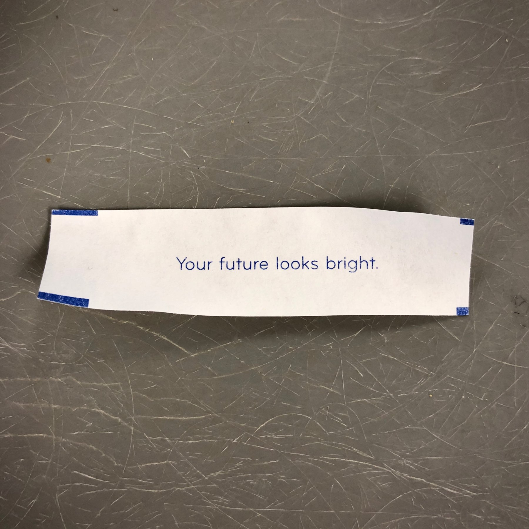 A fortune that reads